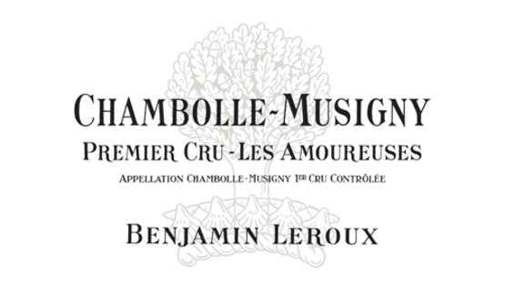 Benjamin Leroux Chambolle-Musigny Premier Cru Les Amoureuses